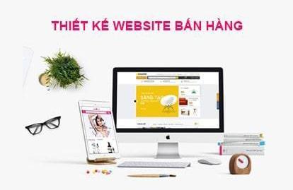 5 lý do thôi thúc doanh nghiệp cần thiết kế website bán hàng ngay