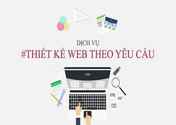 Hé lộ những điều ít ai biết về thiết kế web theo yêu cầu