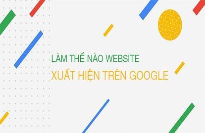 Cách đưa trang web lên Google miễn phí nhanh nhất 2021