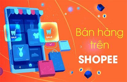 Hướng dẫn cách bán hàng trên Shopee cho người mới bắt đầu