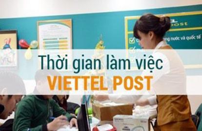 Giờ làm việc của Viettel Post thứ 7, chủ nhật mới nhất