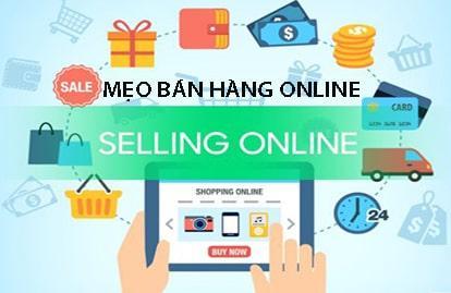 Các mẹo bán hàng online hiệu quả - Tăng 200% doanh số bán hàng