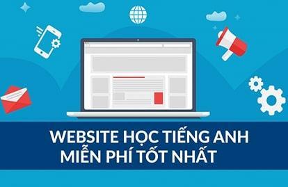 Những trang web học tiếng Anh miễn phí hay nhất thế giới