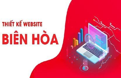 Top 10 công ty thiết kế Web Biên Hòa - Đồng Nai giá rẻ theo yêu cầu
