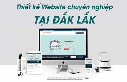 Top 9 công ty thiết kế web Daklak - Website Buôn Ma Thuột theo yêu cầu