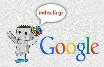 Google index là gì - Cách index Google URL nhanh nhất