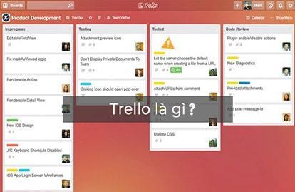 Trello là gì - Link download Trello app, pc để quản lý công việc