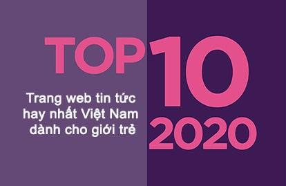 Các trang web tin tức hay nhất Việt Nam dành cho giới trẻ