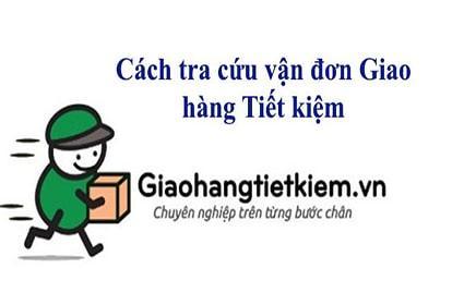 Cách tra cứu vận đơn giao hàng tiết kiệm - Mã đơn hàng GHTK