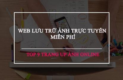 Trang up ảnh online - Web lưu trữ ảnh trực tuyến miễn phí