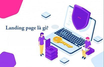 Landing page là gì? Dịch vụ thiết kế landing page bán hàng