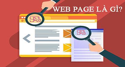 Web page là gì? Sự khác nhau giữa website với webpage