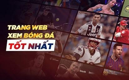 Các trang web xem bóng đá trực tuyến tốt nhất