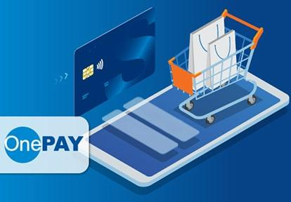 Cổng thanh toán OnePAY là gì - Tích hợp OnePAY vào website