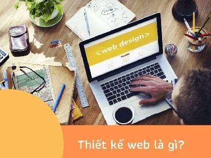 Thiết kế website là gì - Dịch vụ thiết kế web chuẩn SEO tại Web4s