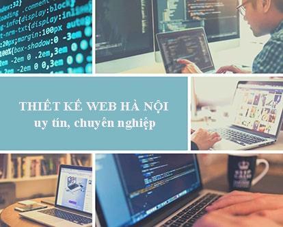 Dịch vụ thiết kế web Hà Nội uy tín, chuyên nghiệp