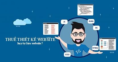 Thuê thiết kế website ở đâu uy tín, chuyên nghiệp?