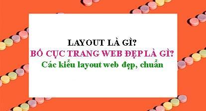 Bố cục website là gì - Tiêu chuẩn đánh giá bố cục trang web đẹp