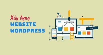 WordPress là gì - Có nên xây dựng website bằng WordPress