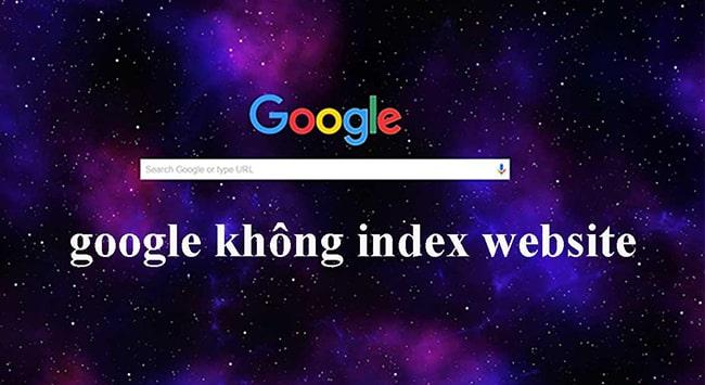 Tại sao Google index website chậm?